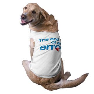 The end of an error sleeveless dog shirt