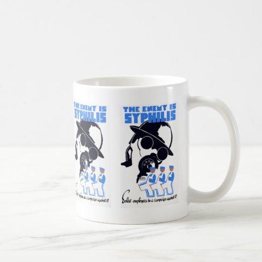 The Enemy Is Syphilis Classic White Coffee Mug