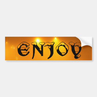 The Enjoy Bumper Sticker