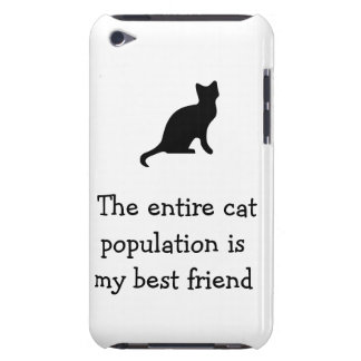 The entire cat population is my best friend barely there iPod case