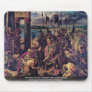 The Entry Of The Crusaders Into Constantinople Mouse Pads
