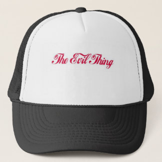 The Evil Thing Trucker Hat