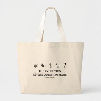The Evolution Of The Question Mark (?) Large Tote Bag