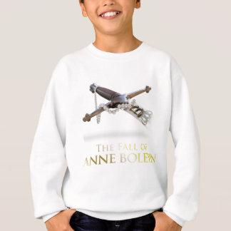 The Fall of Anne Boleyn Sweatshirt
