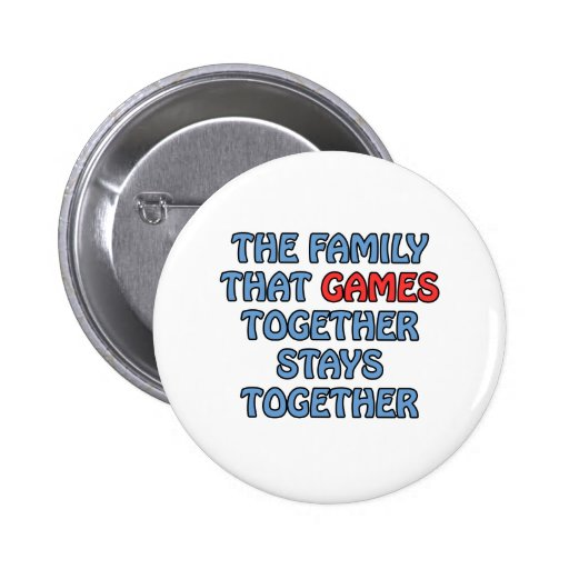 The Family That Games Together Pin