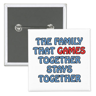 The Family That Games Together Button