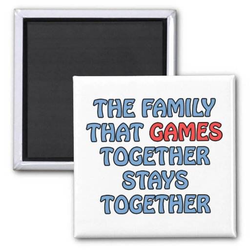 The Family That Games Together Magnet