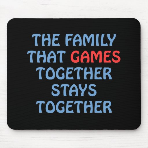 The Family That Games Together Mouse Mats
