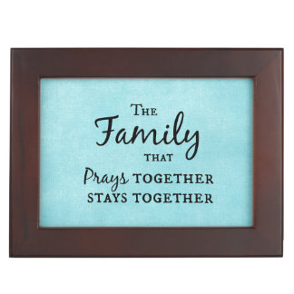 The family that prays together, stays together keepsake boxes