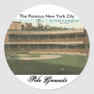 The Famous Polo Grounds Baseball Park, New York Round Sticker