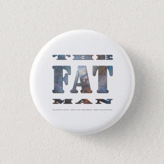 The Fat Man Badge