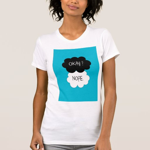 The Fault In Our Stars Okay Parody T Shirts