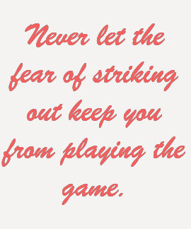 The Fear of Striking Out Tee Shirt