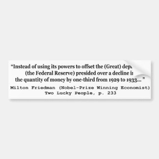 The Federal Reserve The Great Depression Bumper Stickers