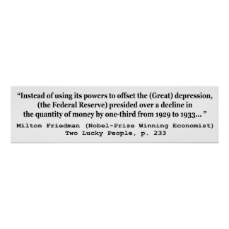 The Federal Reserve & The Great Depression Poster