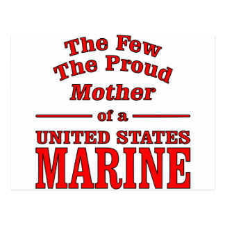 The Few The Proud Mother Of A United States Marine Postcard