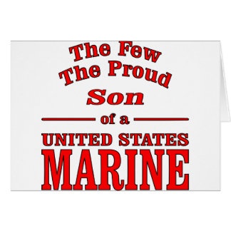 The Few The Proud Son Of A United States Marine Card