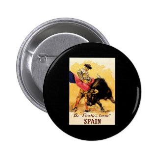The Fiesta De Toros In Spain Pinback Button
