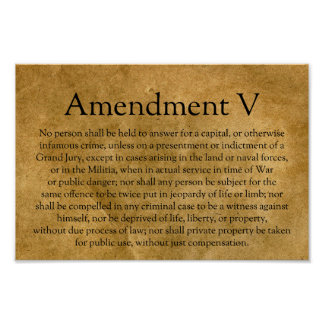 The Fifth Amendment to the U.S. Constitution Poster
