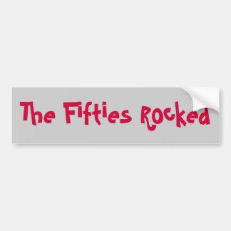 The Fifties Rocked Bumper Sticker