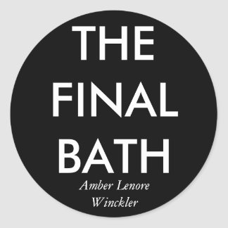 THE FINAL BATH CLASSIC ROUND STICKER