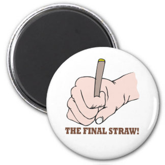 The Final Straw Magnet