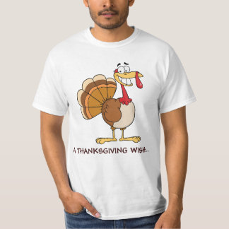 The Final Thanksgiving Wish of a Doomed Turkey T-Shirt