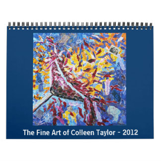 The Fine Art of Colleen Taylor - 2012 Wall Calendars