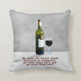 The Finest Wines Cushion