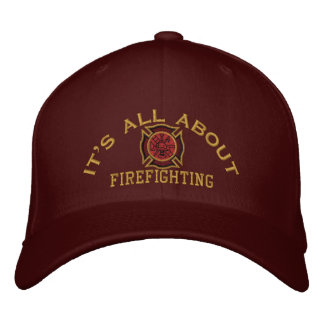 The Firefighter Values Custom Embroidery Embroidered Cap