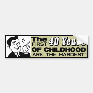 The First 40 Years! Bumper Sticker