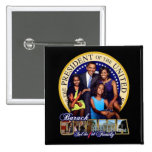 The First Family 2009 Pin