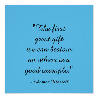 """The first great gift...Thomas Morrell Quote Poste"