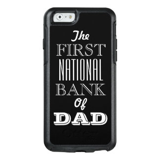 The First National Bank of DAD iPhone 6/6s Case