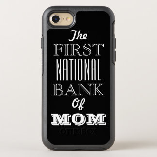 The First National Bank of MOM iPhone 6/6s OtterBox Symmetry iPhone 7 Case