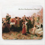 The First Thanksgiving in Plymouth Mousepad