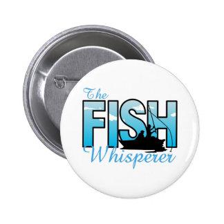 THE FISH WHISPERER 6 CM ROUND BADGE