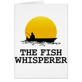 The Fish Whisperer Greeting Card