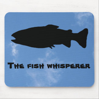 The fish whisperer mouse pad