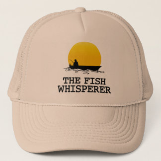 The Fish Whisperer Trucker Hat