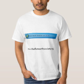 The Flat Earth Society T-Shirt