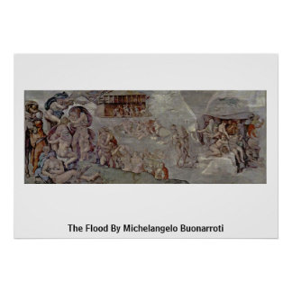 The Flood By Michelangelo Buonarroti Posters