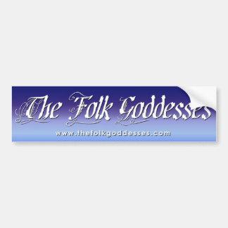 The Folk Goddesses Bumper Sticker