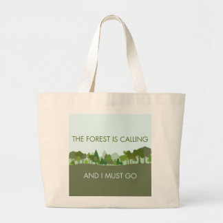 The Forest Is Calling and I Must Go Jumbo Tote Bag