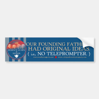 The Founders vs. TOTUS Bumper sticker
