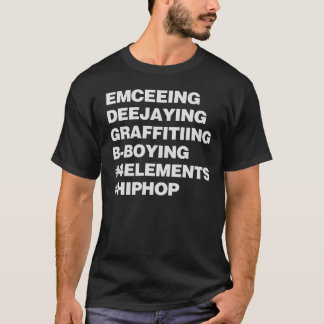 The Four Elements Of Hip Hop T-Shirt