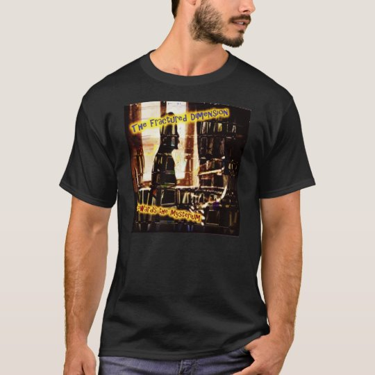 The Fractured Dimension - Towards the Mysterium T-Shirt