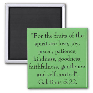 The fruits of the spirit are love, joy, peace. square magnet