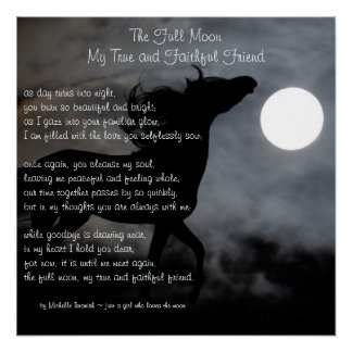 The Full Moon, My True and Faithful Friend ~ Poem