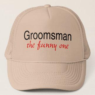 The Funny One (Groomsman) Trucker Hat